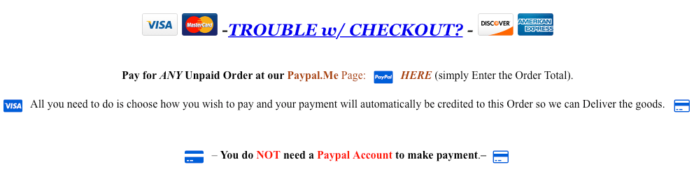 Use ANY Payment Method to Pay us DIRECTLY